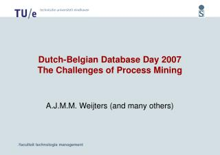 A.J.M.M. Weijters (and many others)