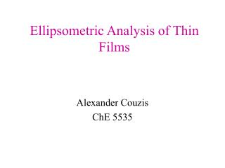 Ellipsometric Analysis of Thin Films