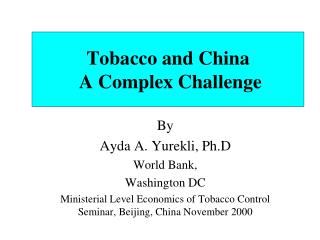 Tobacco and China  A Complex Challenge