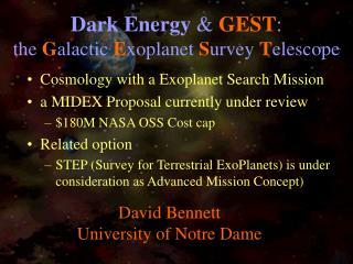 David BennettUniversity of Notre Dame