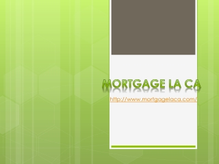 Mortgage LA CA