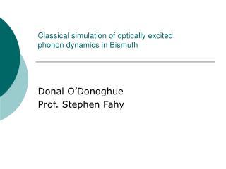 Donal O'DonoghueProf. Stephen Fahy