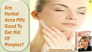Are Herbal Acne Pills Good To Get Rid Of Pimples?