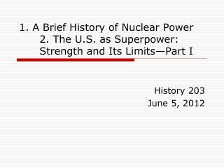 History 203June 5, 2012