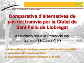 El transport públic és l'únic mitjà capaç de: