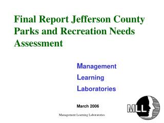 Final Report Jefferson County Parks and Recreation Needs Assessment