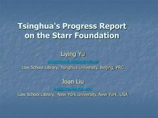 Tsinghuas Progress Report on the Starr Foundation