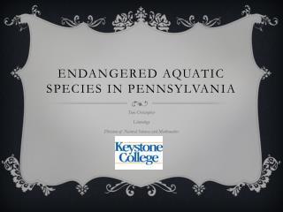 Endangered Aquatic Species in Pennsylvania