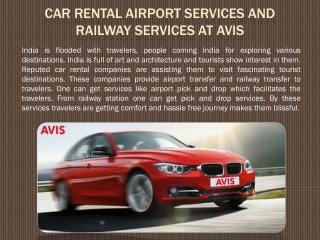 Car Rental Airport Services and Railway Services at Avis