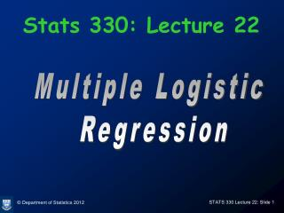 Stats 330: Lecture 22