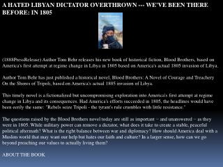a hated libyan dictator overthrown --- we've been there befo