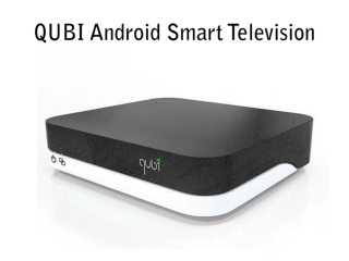 Qubi Android Smart Television