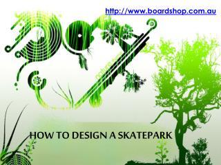 how to design a skatepark