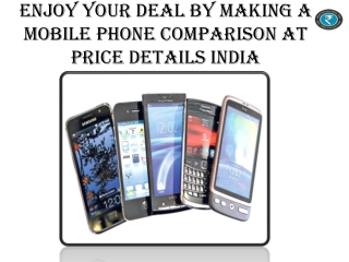 Enjoy Your Deal By Making A Mobile Phone Comparison At Price