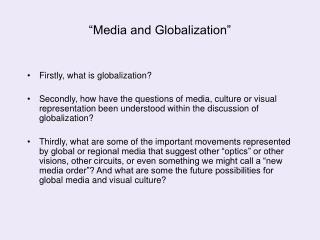 """Media and Globalization"""
