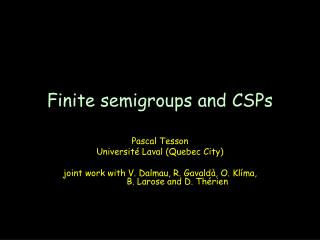 Finite semigroups and CSPs