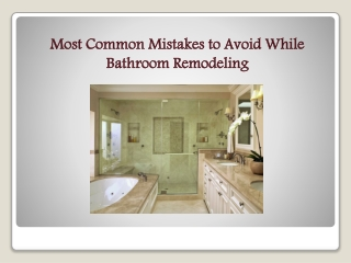 Most Common Mistakes to Avoid While Bathroom Remodeling