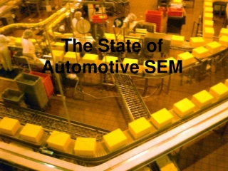 The State of Automotive SEO - Dynamic Web Solutions