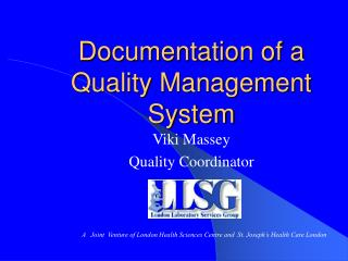 Documentation of a Quality Management System