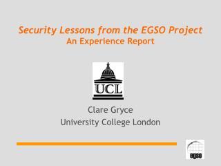 Clare GryceUniversity College London