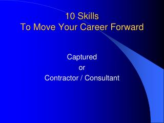 10 Skills  To Move Your Career Forward