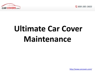 Ultimate Car Cover Maintenance