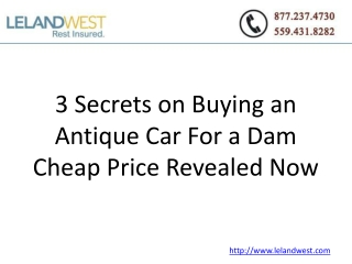 3 Secrets on Buying an Antique Car For a Dam Cheap Price Rev
