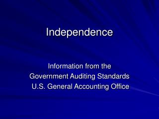 Independence Information from the Government Auditing Standards