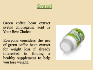Green Coffee Extract Svetol