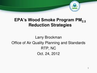 Why Care About Residential Wood Smoke?