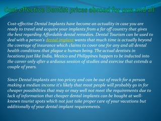 Cost effective Dentist prices abroad for one and all