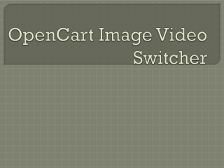 OpenCart Image Video Switcher