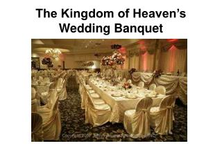 The Kingdom of Heaven's Wedding Banquet