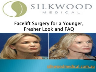 Facelift Surgery for a Younger, Fresher Look and FAQ