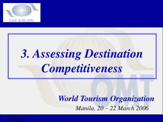 3. Assessing Destination Competitiveness
