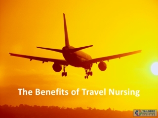 The Benefits of Travel Nursing