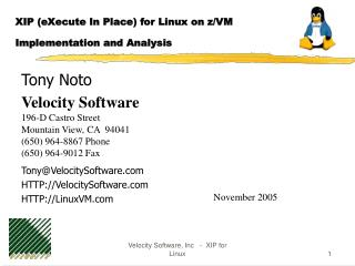 Velocity Software, Inc   -  XIP for Linux