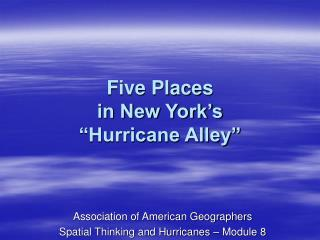 """Five Places in New York's """"Hurricane Alley"""""""