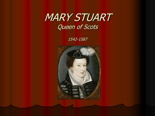 MARY STUART