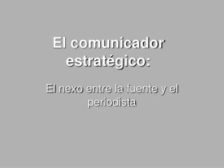 el comunicador estratégico