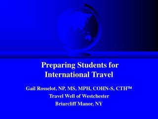 Preparing Students for  International Travel