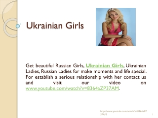 Make Yor Moments Special with Ukrainian Girls, Ladies, Russi