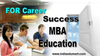 Get Focus On Your Career With Best MBA Education