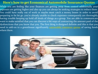 Here's how to get Economical Automobile Insurance Quotes