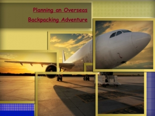 Planning an Overseas Backpacking Adventure