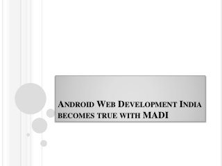 Right place for your Android App Developer India