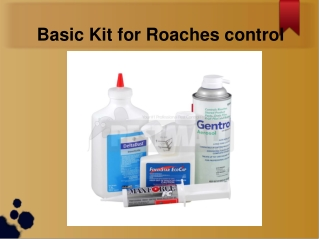 Basic Kit for Roaches control