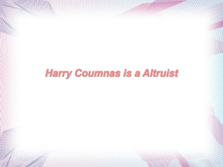 Harry Coumnas is a Altruist