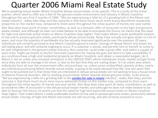 Quarter 2006 Miami Real Estate Study