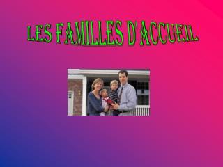 Les familles daccueil
